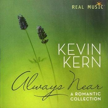 凱文柯恩 在你身邊 浪漫精選 CD Kevin Kern Always Near 免運 (購潮8)