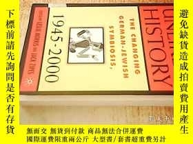 二手書博民逛書店UNLIKELY罕見HISTORY:THE CHANGING G