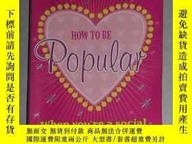 二手書博民逛書店英文原版罕見How to Be Popular by Meg C