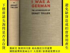 二手書博民逛書店I罕見Was A German: The Autobiography Of A Revolutionary (eu