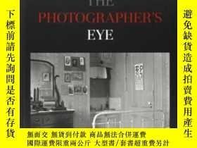 二手書博民逛書店The罕見Photographer s Eye-攝影師之眼Y436638 John Szarkowski Th