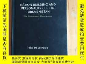 二手書博民逛書店NATION-BUILDING罕見AND PERSONALITY CULT IN TURKMENISTAN(土庫曼