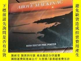 二手書博民逛書店英文原版攝影畫冊《ABOVE罕見MACKINAC》Y246305