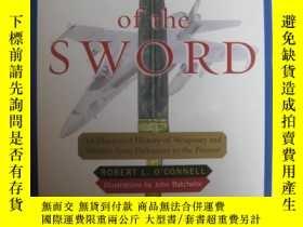 二手書博民逛書店SOUL罕見OF THE SWORD:AN ILLUSTRATE