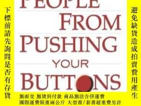 二手書博民逛書店How罕見To Keep People From Pushing Your ButtonsY364682 Al