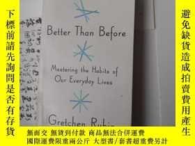 二手書博民逛書店better罕見than before mastering the habits of our everyday