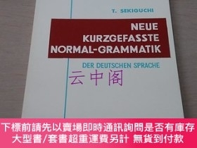 二手書博民逛書店新簡明標準ドイツ文法罕見: NEUE KURZGEFASSTE NORMAL-GRAMMATIK der Deut