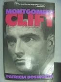 【書寶二手書T4/傳記_QCO】Montgomery Clift_Patricia Bosworth