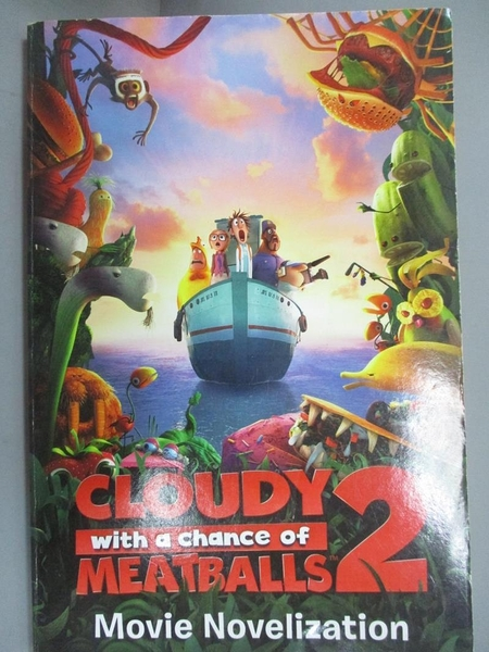 【書寶二手書T4/原文小說_CAG】Cloudy with a Chance of Meatballs 2 Movie Novelization