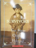 【書寶二手書T4/原文小說_MKE】Survivors-True Stories of Children in the Holocaust