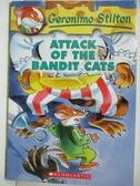 【書寶二手書T1/原文小說_GNN】Attack of the Bandit Cats_Stilton, Geronimo