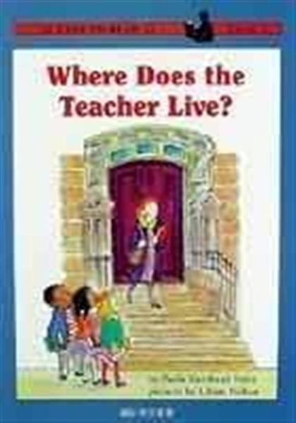 (二手書)Where Does the Teacher Live?