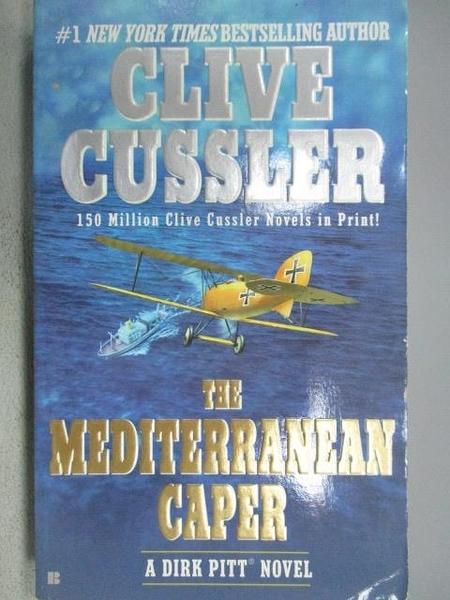【書寶二手書T1/原文小說_MOR】The Mediterranean Caper_Clive Cussler