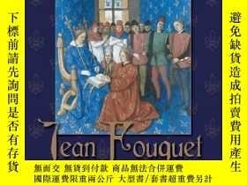 二手書博民逛書店Jean罕見Fouquet and the Invention of France: Art and Nation