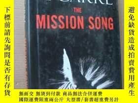 二手書博民逛書店The罕見Mission Song 精裝20開+書衣Y146810 John le Carre Little,