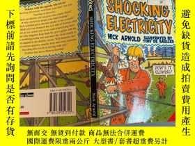 二手書博民逛書店shocking罕見electricity 令人震驚的電Y200392