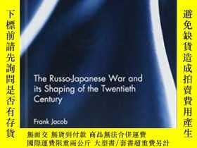 二手書博民逛書店The罕見Russo-japanese War And Its Shaping Of The Twentieth