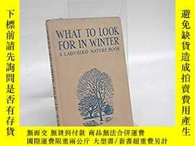 二手書博民逛書店What罕見to Look for in WinterY2838