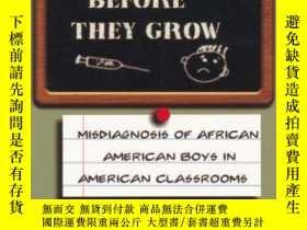 二手書博民逛書店Kill罕見Them Before They Grow: Misdiagnosis Of African Amer