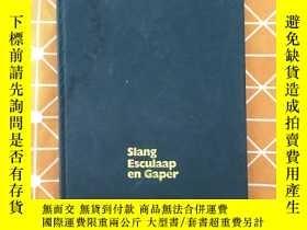 二手書博民逛書店Slang罕見Esculaap en GaperY236528