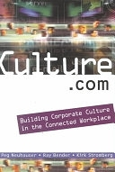二手書博民逛書店《Culture.com: Building Corporate Culture in the Connected Workplace》 R2Y ISBN:0471645397