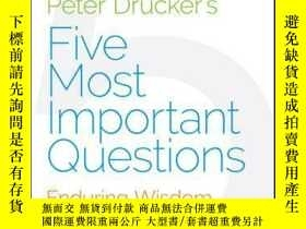 二手書博民逛書店Peter罕見Drucker s Five Most Important Questions: Enduring