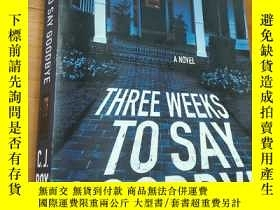 二手書博民逛書店Three罕見Weeks To Say GoodbyeY1666