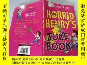 二手書博民逛書店Horrid罕見Henry s Joke Book:可怕的亨利的笑話書Y200392