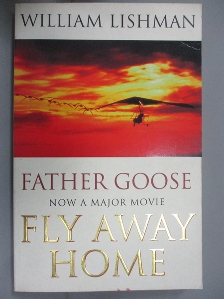 【書寶二手書T9/原文書_MQK】Father Goose: Fly Away Home_William Lishman