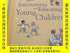 二手書博民逛書店Entertaining罕見and Educating Youn