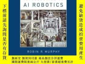 二手書博民逛書店An罕見Introduction To Ai Robotics (intelligent Robotics And