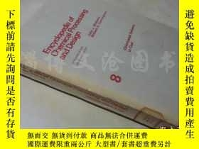 二手書博民逛書店Encyclopedia罕見of Chemical Processing and Design 8【16开 英文版