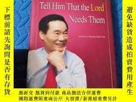 二手書博民逛書店Tell罕見Him That the Lord Needs ThemY210872 Elder Kwang S