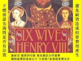 二手書博民逛書店英文Six罕見Wives of Henry VIII亨利八世的六