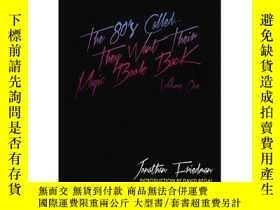 二手書博民逛書店They罕見Want Their Magic Book Back-Volume 1 by Jonathan Fri
