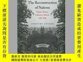 二手書博民逛書店The罕見Reconstruction Of NationsY362136 Timothy Snyder Ya