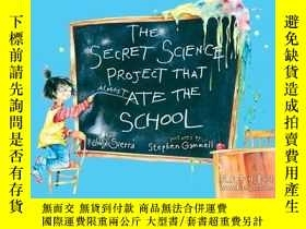 二手書博民逛書店The罕見Secret Science Project That Almost Ate the SchoolY