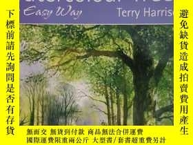 二手書博民逛書店Painting罕見Watercolour Trees the Easy WayY274067 Terry H