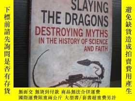二手書博民逛書店SLAYING罕見THE DRAGONS:Destroying
