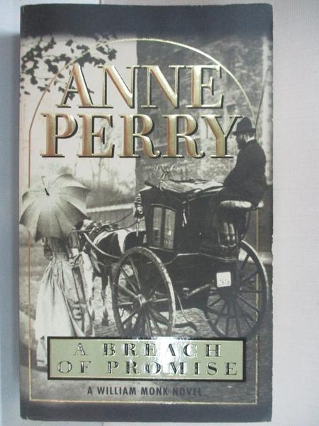 【書寶二手書T1/原文小說_A5N】A Breach of Promise_Perry, Anne