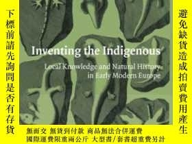 二手書博民逛書店Inventing罕見The IndigenousY255562 Alix Cooper Cambridge