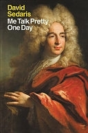 二手書博民逛書店 《Me Talk Pretty One Day》 R2Y ISBN:0316776963│Back Bay Books