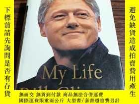 二手書博民逛書店My罕見Life Bill Clinton (英文原版克林頓自傳