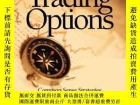 二手書博民逛書店A罕見Conservative Approach To Trading Options: Common Sense