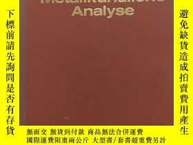 二手書博民逛書店metallkundliche罕見analyse(金屬學分析)Y
