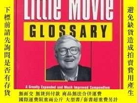 二手書博民逛書店Ebert s罕見Bigger Little Movie GlossaryY256260 Roger Eber