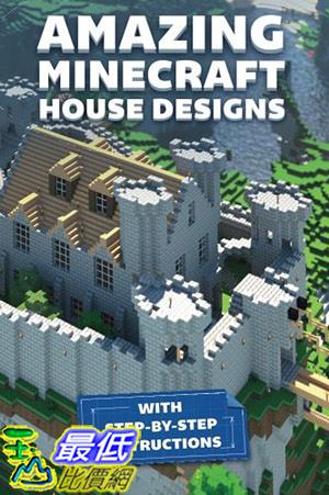 [ 美國直購 2015 暢銷書] Amazing Minecraft House Designs: With Step-by-Step Instructions