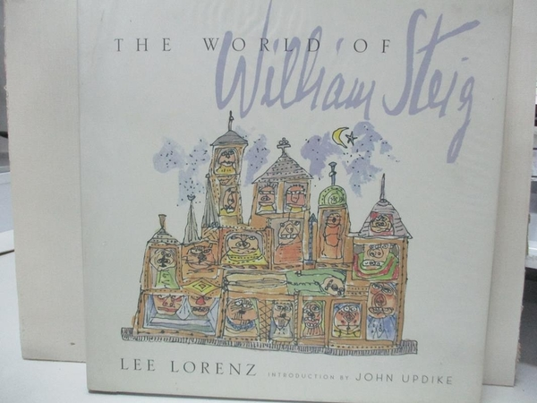 【書寶二手書T1/藝術_KO1】The World of William Steig_Lorenz, Lee/ Steig
