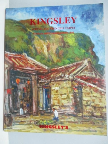 【書寶二手書T5/收藏_PHJ】Kingsley Spring Auction 2011 Taipei_Modern…