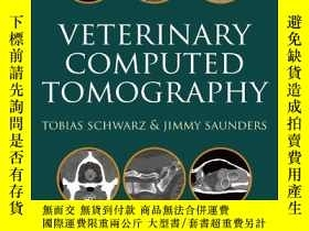 二手書博民逛書店Veterinary罕見Computed Tomography